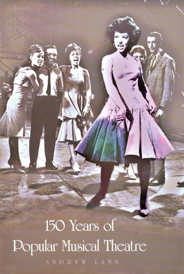Cover for 150 Years of Popular Musical Theatre