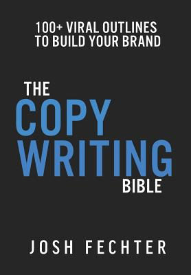 The Copywriting Bible: 100+ Viral Outlines to Build Your Brand Cover Image