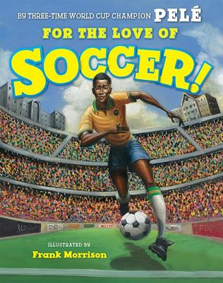 For the Love of Soccer! Cover