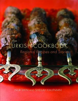 The Turkish Cookbook: Regional Recipes and Stories Cover Image