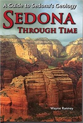 Sedona Through Time: A Guide to Sedona's Geology Cover Image