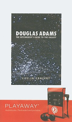 The Hitchhiker's Guide to the Galaxy: Live in Concert [With Headphones] Cover Image