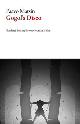 Gogol's Disco (Estonian Literature) Cover Image