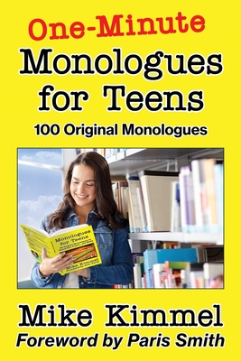 One-Minute Monologues for Teens: 100 Original Monologues (Young Actor #5) Cover Image