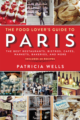 The Food Lover's Guide to Paris Cover