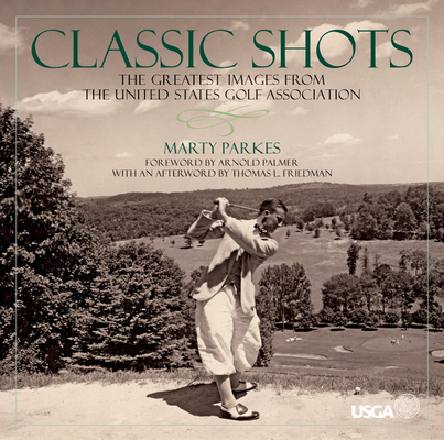 Classic Shots: The Greatest Images from the United States Golf Association Cover Image