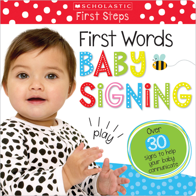 First Words Baby Signing: Scholastic Early Learners (My First) Cover Image