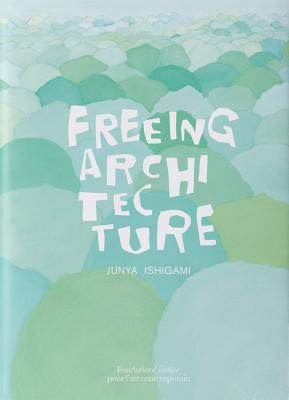 Freeing Architecture Cover Image