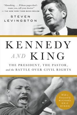Kennedy and King: The President, the Pastor, and the Battle over Civil Rights Cover Image