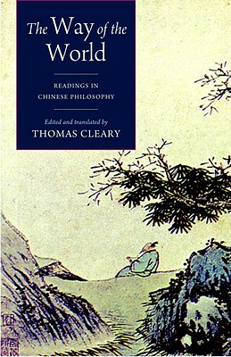 The Way of the World: Readings in Chinese Philosophy Cover Image