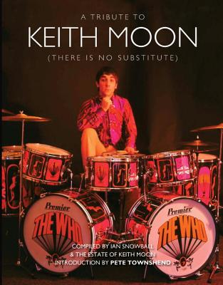 There Is No Substitute: A Tribute to Keith Moon Cover Image