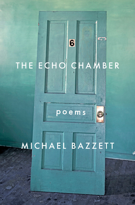 The Echo Chamber: Poems Cover Image