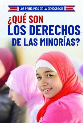 Que Son Los Derechos de Las Minorias? (What Are Minority Rights?) Cover Image