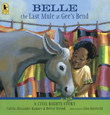 Belle, the Last Mule at Gee's Bend: A Civil Rights Story cover