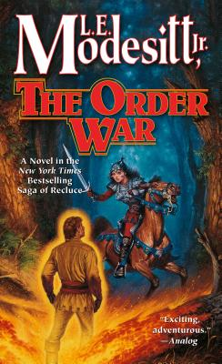 The Order War: A Novel in the Saga of Recluce Cover Image