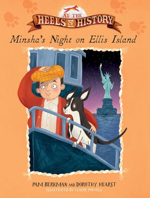 Cover for Minsha's Night on Ellis Island (At the Heels of History)