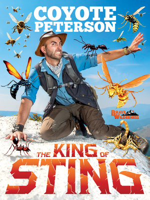 The King of Sting by Coyote Peterson