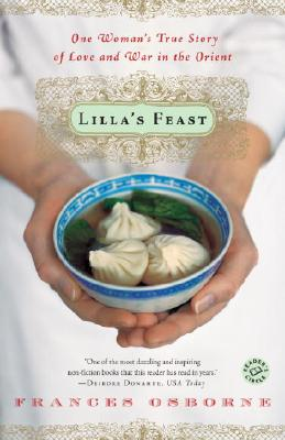 Lilla's Feast: One Woman's True Story of Love and War in the Orient Cover Image