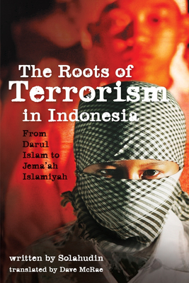 The Roots of Terrorism in Indonesia: From Darul Islam to Jem'ah Islamiyah Cover Image