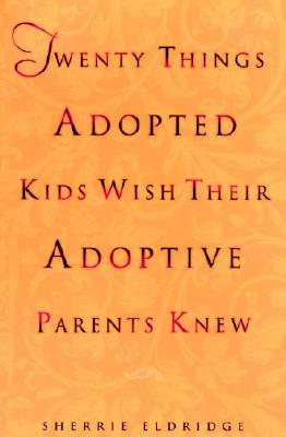 Twenty Things Adopted Kids Wish Their Adoptive Parents Knew Cover Image