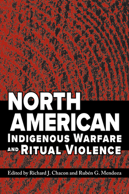 North American Indigenous Warfare and Ritual Violence Cover Image