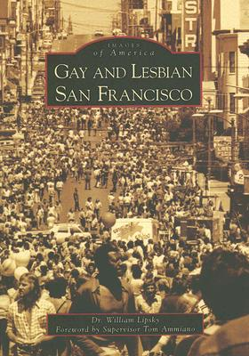 Gay and Lesbian San Francisco (Images of America (Arcadia Publishing)) Cover Image