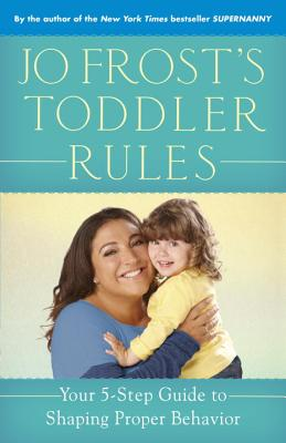 Jo Frost's Toddler Rules Cover