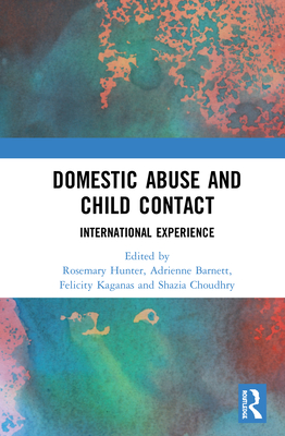 Domestic Abuse and Child Contact: International Experience Cover Image