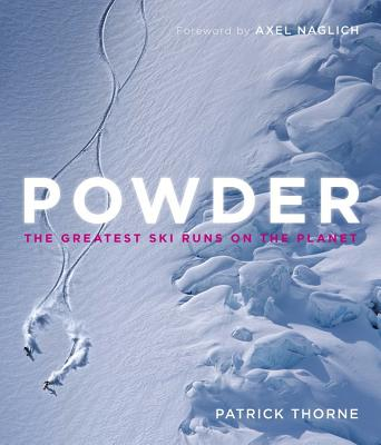 Powder: The Greatest Ski Runs on the Planet Cover Image