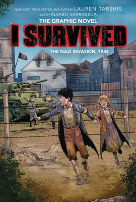 I Survived the Nazi Invasion, 1944 (I Survived Graphic Novel #3): A Graphix Book (I Survived Graphic Novels #3) Cover Image