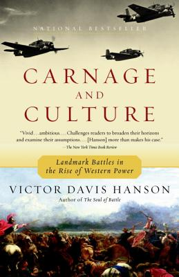 Carnage and Culture: Landmark Battles in the Rise to Western Power Cover Image