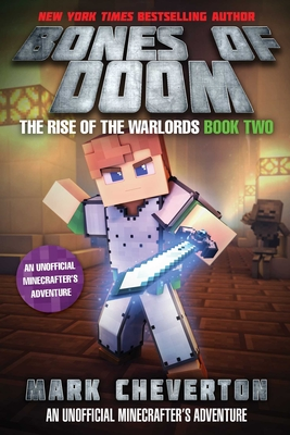 Bones of Doom: The Rise of the Warlords Book Two: An Unofficial Minecrafter's Adventure Cover Image
