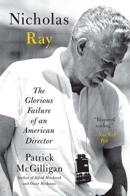 Nicholas Ray: The Glorious Failure of an American Director Cover Image
