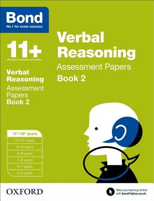 Bond 11+: Verbal Reasoning: Assessment Papers Book 2 Cover Image