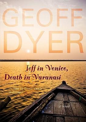Cover for Jeff in Venice, Death in Varanasi