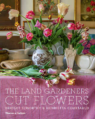 The Land Gardeners: Cut Flowers Cover Image