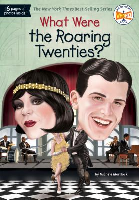 What Were the Roaring Twenties? (What Was?) Cover Image