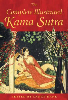 The Complete Illustrated Kama Sutra Cover Image