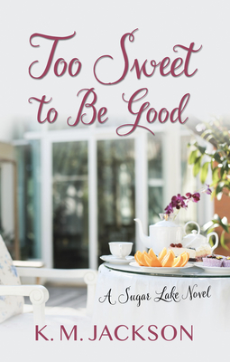 Too Sweet to Be Good Cover Image