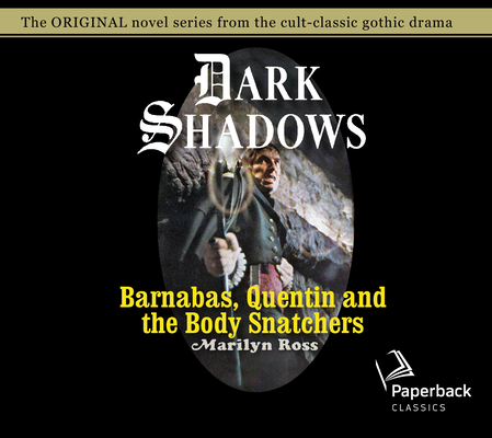 Barnabas, Quentin and the Body Snatchers (Dark Shadows #26) Cover Image