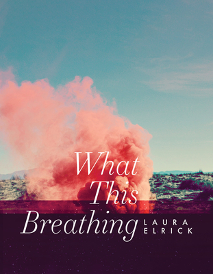 Cover for What This Breathing
