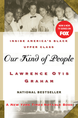 Our Kind of People: Inside America's Black Upper Class Cover Image
