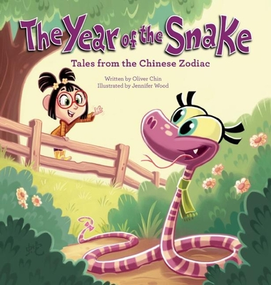 The Year of the Snake: Tales from the Chinese Zodiac Cover Image