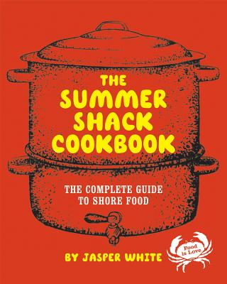 The Summer Shack Cookbook Cover