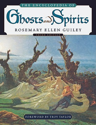 The Encyclopedia of Ghosts and Spirits Cover Image