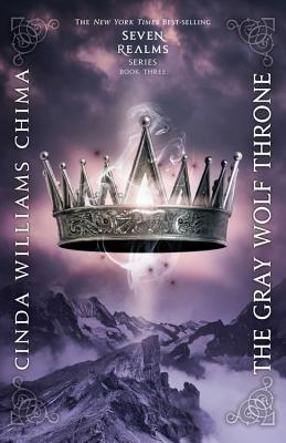 The Gray Wolf Throne (A Seven Realms Novel #3) Cover Image