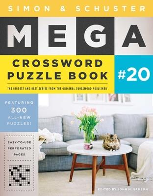 Simon & Schuster Mega Crossword Puzzle Book #20 (S&S Mega Crossword Puzzles #20) Cover Image
