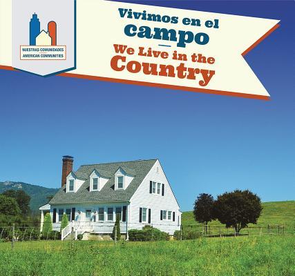 Vivimos En El Campo / We Live in the Country (American Communities) Cover Image