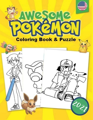 Awesome Pokémon Coloring Book & Puzzle: For Kids Amazing Coloring Pages, Jumbo Coloring Books Great Gift for All Children & Adults Cover Image