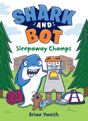 Shark and Bot #2: Sleepaway Champs Cover Image